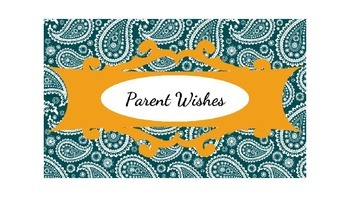 Parent Wishes for Open House
