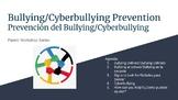 Parent Workshop: Bullying / Cyber-bullying Prevention