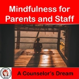Parent and Staff Yoga, Meditation, and Mindfulness Present