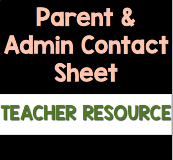 Parent and Administration Contact Sheet