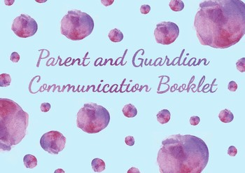 Parent and Guardian Communication Booklet