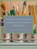 Parent and Student Hopes and Dreams FREEBIE!