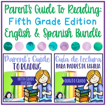 Parent's Guide to Reading: Fifth Grade Edition- English & Spanish Bundle