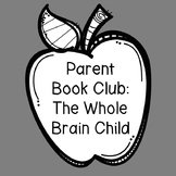 Parent/Staff Book Club: Whole Brain Child