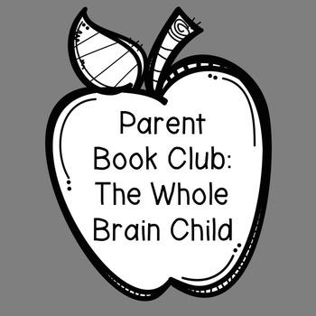 Parent/Staff Book Club: Whole Brain Child