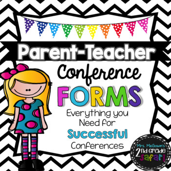 Parent-Teacher Conference Forms! (with b/w pages too!)