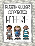 Parent/Teacher Conference Freebie