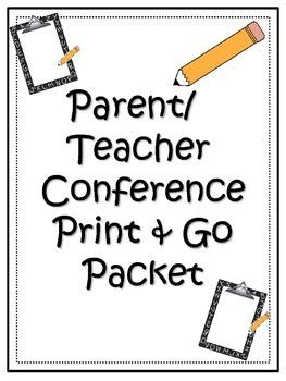 Parent/Teacher Conference Print & Go Packet