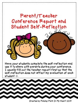 Parent/Teacher Conference Report and Student Self-Reflection