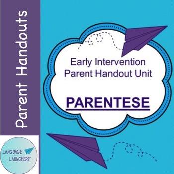 Early Intervention Parent Handout Unit: Parentese