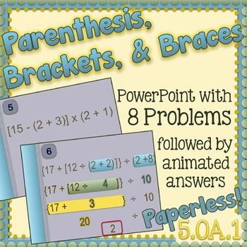 Parenthesis, Brackets, & Braces PowerPoint - 5.AO.1