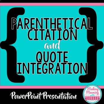 Parenthetical Citation and Quote Integration PowerPoint