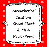 Parenthetical (In-Text) Citations Cheat Sheet & MLA powperpoint