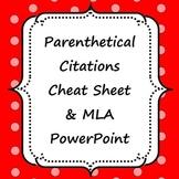 Parenthetical (In-Text) Citations Cheat Sheet & MLA powperpoint