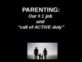 Parenting: #1 Job and Your Call to Active Duty