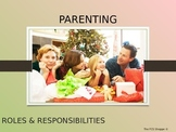 Parenting Roles & Responsibilities / Effective Parenting /