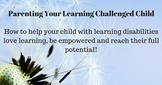 Parenting Your Learning Challenged Child Mom's Self Care Interview