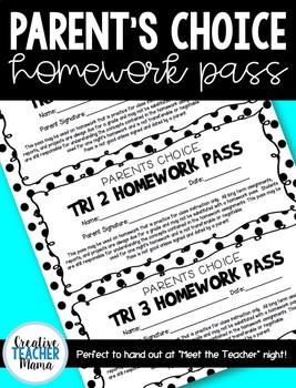 Parent's Choice Homework Pass {FREE}