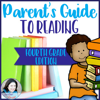 Parent's Guide to Reading: Fourth Grade Edition
