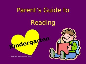 Parent's Guide to Reading: Kindergarten Edition- ACCOMPANYING POWERPOINT