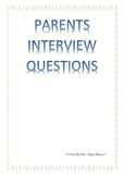 Parents Interview Questions