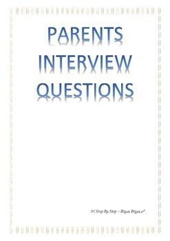 Parents Interview Questions
