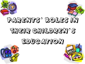 Parent's Role in their Child's Education Powerpoint for FC