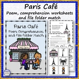 Paris Cafe Poem, Comprehension Worksheet and File Folder Match