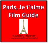 Paris, Je t'aime Film Guide