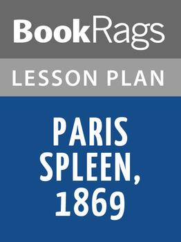 Paris Spleen, 1869 Lesson Plans