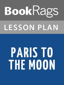 Paris to the Moon Lesson Plans