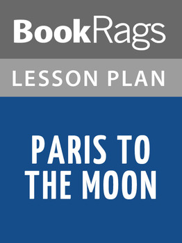 Paris to the Moon Lesson Plans