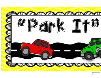 """""""Park It"""" Poster:  A Ticket Out the Door Board"""