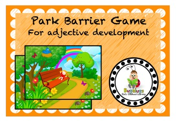 Park Scene Adjective Learning Barrier Game
