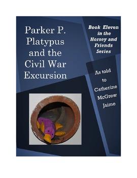 Parker P. Platypus and the Civil War Excursion