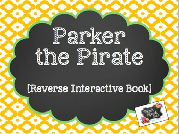 Parker the Pirate Reverse Interactive Book