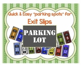 Exit Slip Parking Lot