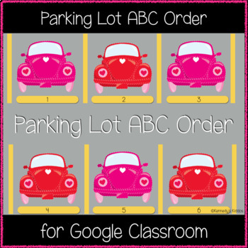 Parking Lot ABC Order (Great for Google Classroom!)