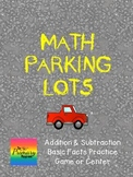 Parking Lot Basic Facts {Game or Center} Addition & Subtraction with Cars