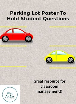 Parking Lot Poster- Questions & Answers