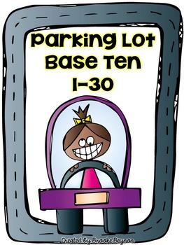 Parking Lot Practice - Base Ten 1-30