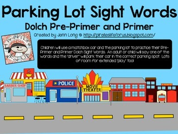 Parking Lot Sight Words with Dolch Pre-Primer and Primer Sight Words