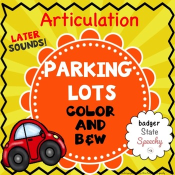 Parking Lots for Speech:  Later-developing Sounds! (for no