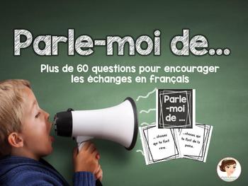 Parle-moi de.. Oral communication/Communication orale