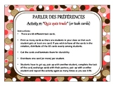 Parler des préférences, quiz quiz trade, fan & pick, speaking in French
