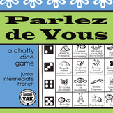 Parlez de Vous: a printable French dice game for 2-4 playe