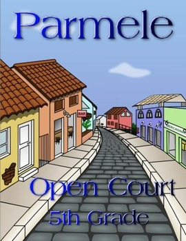 Parmele - Open Court 5th Grade Unit 3 Heritage