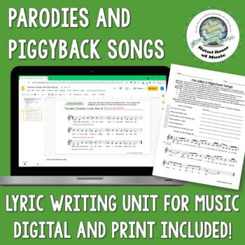 Parodies & Piggyback Songs: Creative Writing ~ Music Class & English Class!