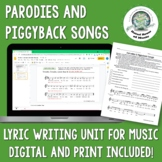 Parodies & Piggyback Songs: Creative Writing ~ Music Class & English Class