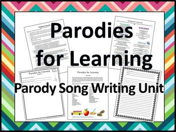 Parodies for Learning Parody Song Writing Unit